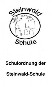 """Titelbild der """"Schulordnung der Steinwald-Schule""""."""